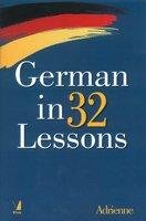 9788130933726: German in 32 Lessons