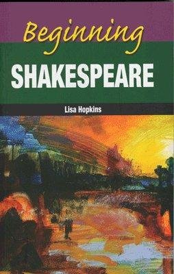9788130934389: Beginning Shakespeare