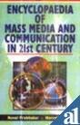 Encyclopaedia of Mass Media and Communication in 21 Century (14 Vols-Set): Naval Prabhakar and ...