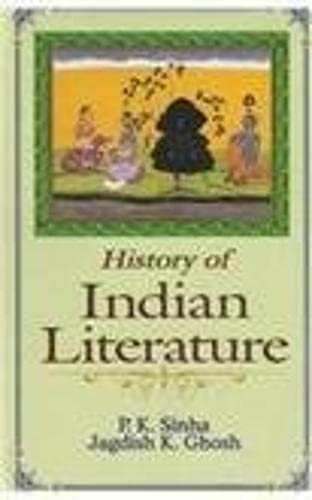 History of Indian Literature: P.K. Sinha and