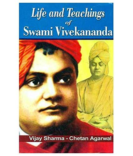 Life and Teachings of Swami Vivekananda: V. Sharma, C.