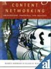 9788131200513: Content Networking: Architecture, Protocols, And Practice