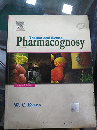 Trease And Evans Pharmacognosy, 15th Edition: Evans