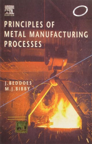 9788131201336: Principles Of Metal Manufacturing Processes