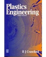 9788131201749: Plastics Engineering