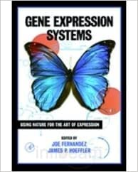 Gene Expression System: Using Nature for the Art of Expression: James P. Hoeffler