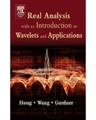 9788131202241: Real Analysis With An Introduction To Wavelets And Applications