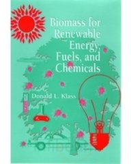 9788131202371: Biomass For Renewable Energy, Fuels, And Chemicals