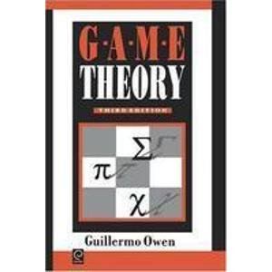Game Theory 3rd Edition: G Owen