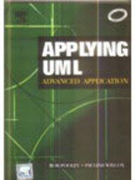 9788131202944: Applying Uml: Advanced Applications