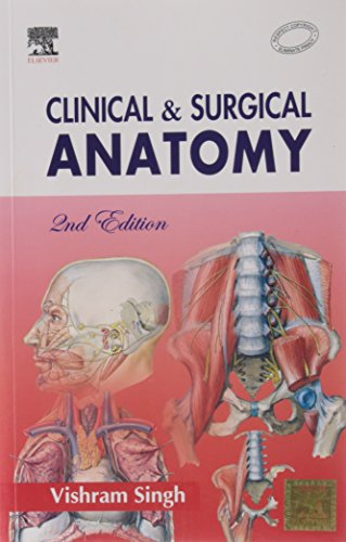 Clinical And Surgical Anatomy, 2/E: Singh