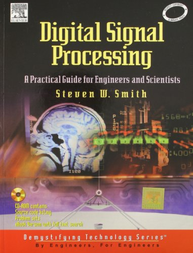 Digital Signal Processing: A Practical Guide For Engineers And Scientists: Smith