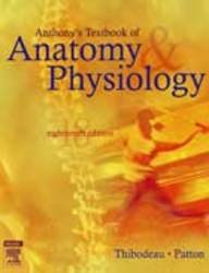 9788131203538: Anthony's Textbook of Anatomy & Physiology