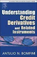9788131207277: Understanding Credit Derivatives and Related Instruments