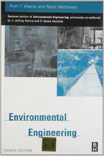 Environmental Engineering, (Fourth Edition)