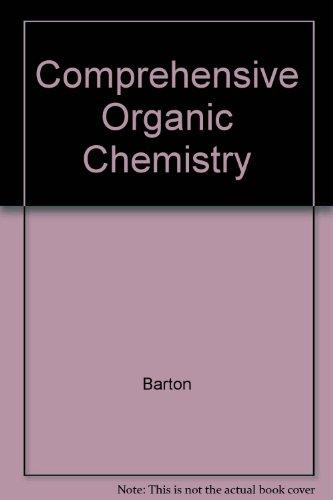 Comprehensive Organic Chemistry (In 6 Volumes): Barton Derek