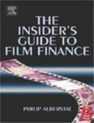 9788131208199: Insider'S Guide To Film Finance