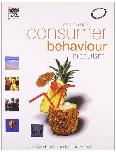 Consumer Behaviour In Tourism, 2E (Pb): Ahuja / Barcelo,Ahuja