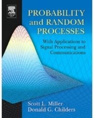 Probability And Random Processes: With Applications To: Childers,Miller L Scott