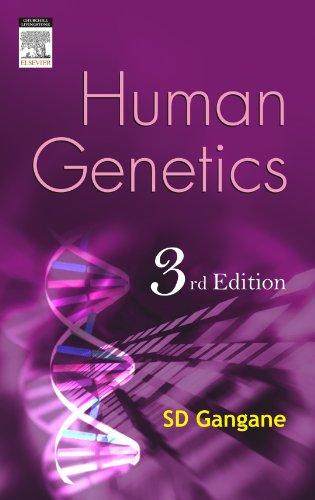 Human Genetics (Third Edition): S.D. Gangane