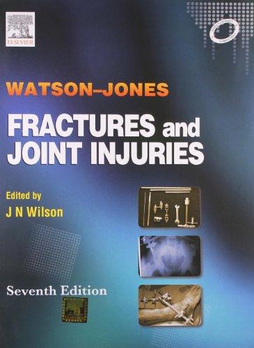 9788131211595: Watson-Jones Fractures & Joint Injuries, 7e