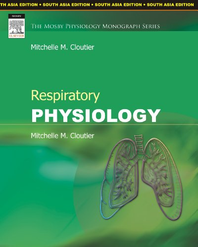 9788131212776: Respiratory Physiology: The Mosby Physiology Monograph Series