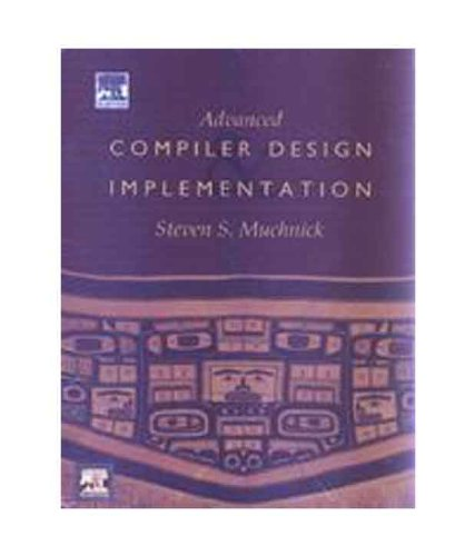 9788131214039: ADVANCED COMPILER DESIGN AND IMPLEMENTATION