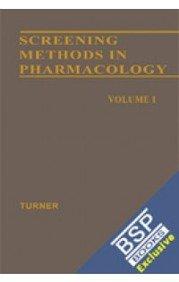 Screening Methods in Pharmacology 2 Vol Set: Turner