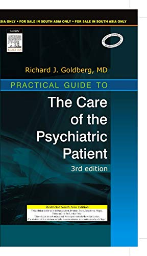 9788131217535: Practical Guide to the Care of the Psychiatric Patient: Practical Guide Series, 3e