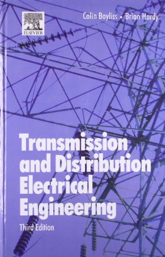 Transmission & Distribution Electrical Engineering, 3E-Hb: Bayliss