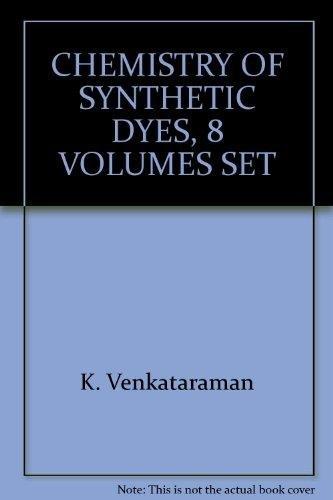 Chemistry Of Synthetic Dyes, 8 Volumes Set: Venkataraman