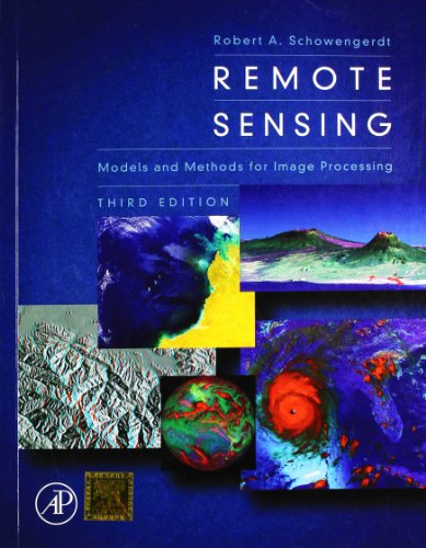 Remote Sensing: Models And Methods For Image: Schowengerdt Robert A.