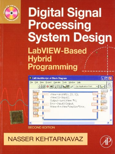 9788131222478: Digital Signal Processing: System Level Design Using LabView 2e With CD [Paperback] [Jan 01, 2009] Kehtarnavaz
