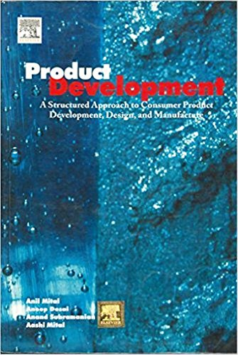 9788131222522: Product Development: A Structured Approach To Design And Manufacture