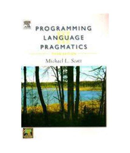 PROGRAMMING LANGUAGE PRAGMATICS: Scott, Michael L.