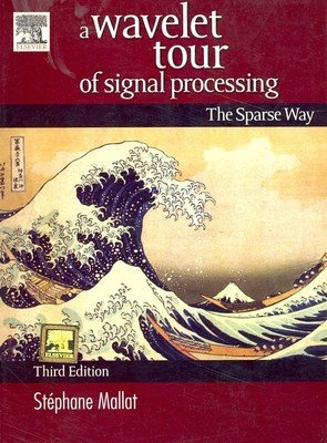 9788131222904: A Wavelet Tour of Signal Processing