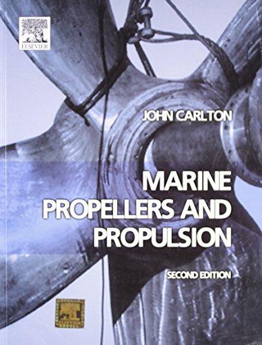 Marine Propellers And Propulsion, 2Nd Edition: John Carlton