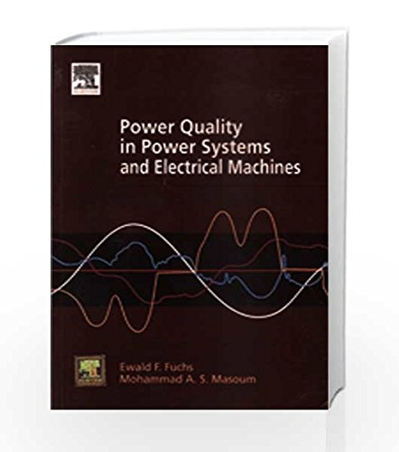 9788131223505: Power Quality in Power Systems and Electrical Machines