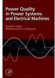 Power Quality in Power Systems and Electrical: FUCHS EWALD F.