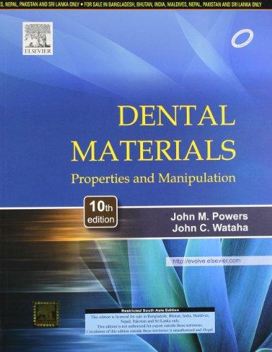 Dental Materials: Properties & Manipulation,
