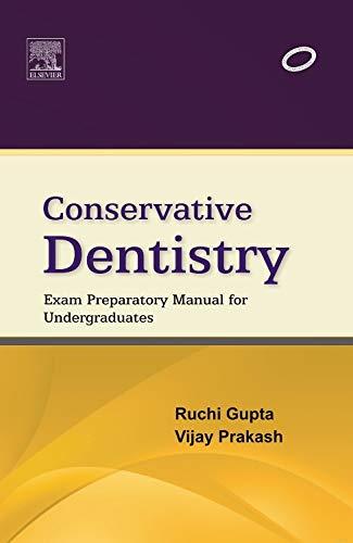 9788131234037: Conservative Dentistry: Exam Preparatory Manual for Undergraduates