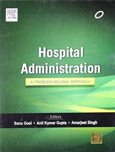 9788131234600 - Goel: Hospital Administration: A Problem-solving Approach - पुस्तक
