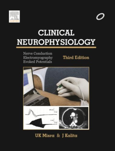 9788131234679: Clinical Neurophysiology: Nerve Conduction, Electromyography, Evoked Potentials