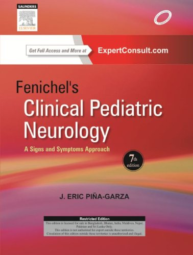 9788131235188: Fenichel's Clinical Pediatric Neurology: A Signs and Symptoms Approach