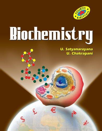 Biochemistry, (Fourth Edition): U. Chakrapani,U. Satyanarayana