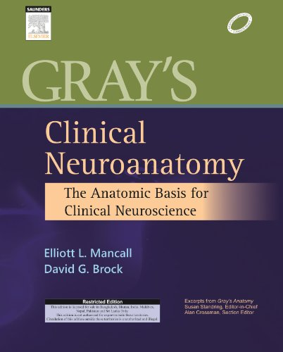 9788131236321: Gray's Clinical Neuroanatomy:The Anatomic Basis for Clinical Neuroscience, 1ED