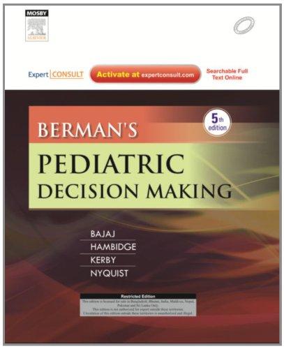 9788131236956: Berman's Pediatric decision Making:Expert Consult-Online and Print, 5ED