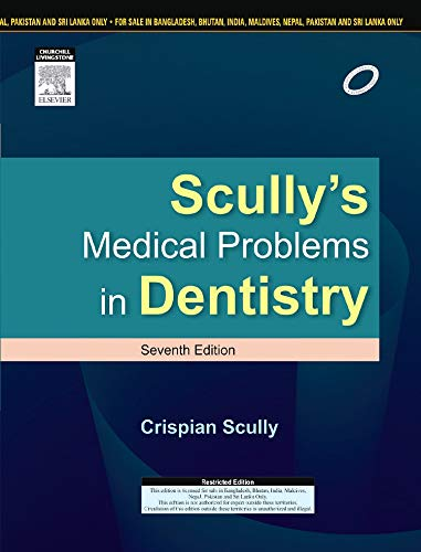 9788131238882: Scully's Medical Problems In Dentistry 7th Ed