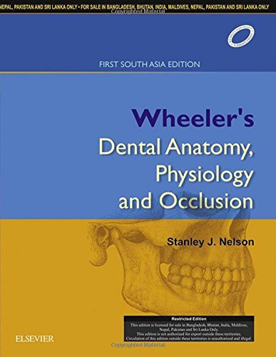 9788131240373: Wheeler's Dental Anatomy, Physiology and Occlusion, 1st South Asia Edition, 1e