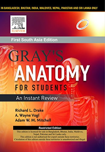 Grays Anatomy For Students An Instant Review First South Asia